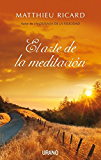 El arte de la meditación (Crecimiento personal)
