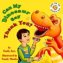 Can My Dinosaur Say Thank You?: (Dinosaur Children's Books, Thanksgiving Books, Baby Books, Kid's Books, Ages 3-5, Picture Book, Bedtime Story, Manner Book, Story Book) (Can My Dinosaur ...? Book 1)