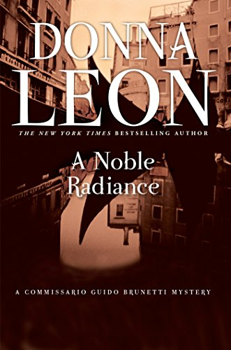 Noble Radiance Commissario Brunetti Mystery ebook