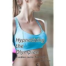 Hypnotizing the Olympian: A Lesbian Locker Room Story