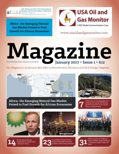 Africa  The Emerging Natural Gas Market Poised To Fuel Growth For African Economies  Bp And Kosmo Energy Partnership To Create A New Lng Hub In Africa  Usa Oil And Gas Monitor   Volume 1