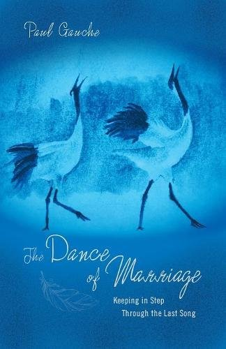 The Dance of Marriage: Keeping in Step Through the Last Song