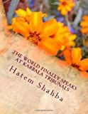 The World Finally Speaks at KARBALA TRIBUNALS, Hatem Shahba, 1494397595