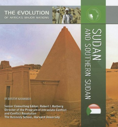Download Sudan and Southern Sudan (The Evolution of Africa's Major Nations) ebook
