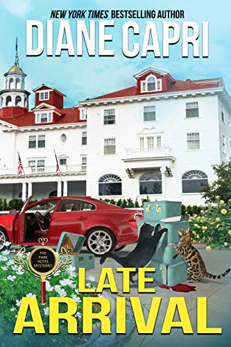 Late Arrival: A Park Hotel Mystery (The Park Hotel Mysteries Book 4)