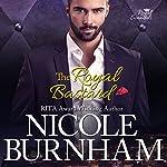 The Royal Bastard: Royal Scandals Book 4 | Nicole Burnham