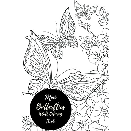 Mini Butterflies Adult Coloring Book Travel To Go Small Portable Butterfly Stress Relieving Relaxing For Grownups Men Women