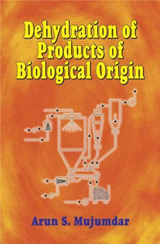 Read Online Dehydration of Products of Biological Origin PDF