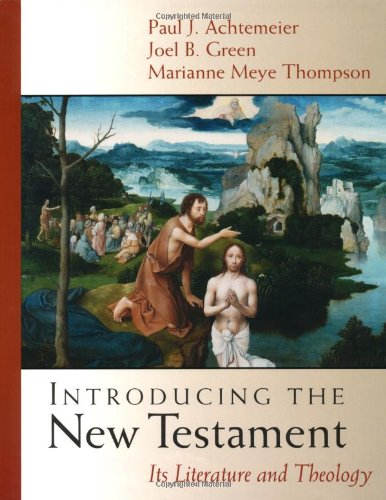 Introducing the New Testament: Its Literature and Theology from William B Eerdmans Publishing Company