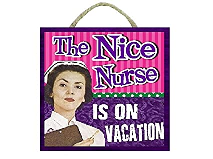 Nurse Gifts Funny Retro Office Sign The Nice Is On Vacation 6 Inch Square Slatted