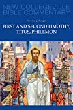 First and Second Timothy, Titus, Philemon: Volume 9 (NEW COLLEGEVILLE BIBLE COMMENTARY: NEW TESTAMENT)