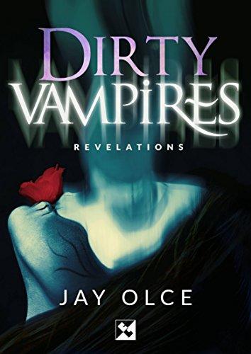 Dirty Vampires - Revelations (English Edition)