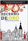 img - for El becerro de oro / The Golden Calf (Spanish Edition) book / textbook / text book