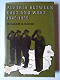 img - for Austria Between East and West 1945-1955 book / textbook / text book