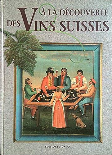 Connaissance des vins suisses