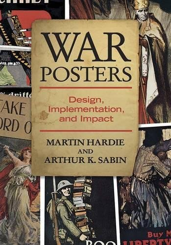 War Posters: The Historical Role of Wartime Poster Art 1914-1919 - 1915 Poster