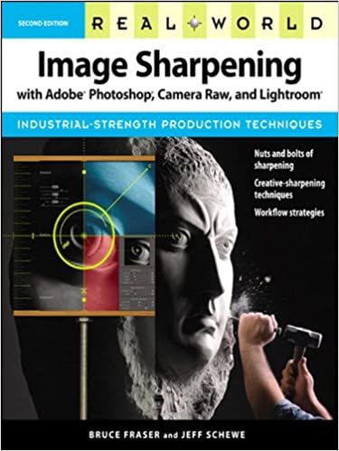 Amazon real world image sharpening with adobe photoshop amazon real world image sharpening with adobe photoshop camera raw and lightroom ebook jeff schewe bruce fraser kindle store fandeluxe Choice Image