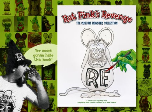 Price comparison product image Rat Fink's Revenge: The Custom Monster Collection