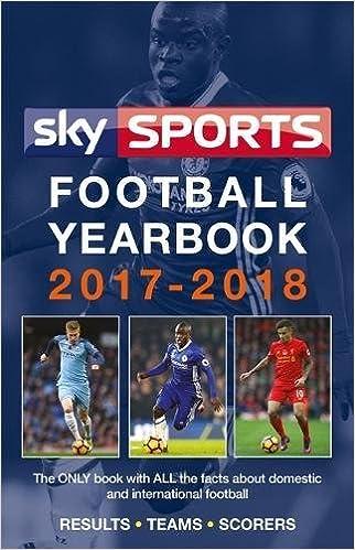 Sky Sports Football Yearbook 2017-2018: Amazon.co.uk: Headline ...
