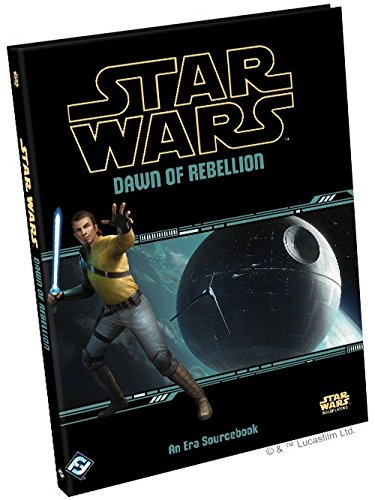 Star Wars: Age of Rebellion - Dawn of Rebellion Sourcebook (Star Wars Fantasy Flight Rpg)