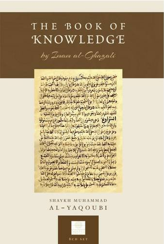 The Book of Knowledge: By Imam Al-Ghazali by Sacred Knowledge