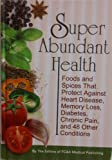 img - for Super Abundant Health book / textbook / text book