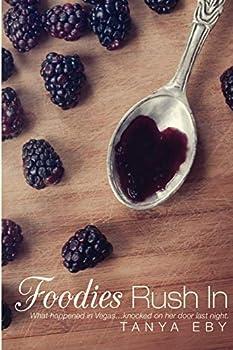 Foodies Rush In 0986013307 Book Cover