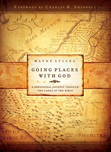 - Going Places with God: A Devotional Journey Through the Lands of the Bible