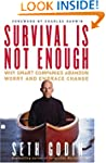 Survival Is Not Enough: Why Smart Com...