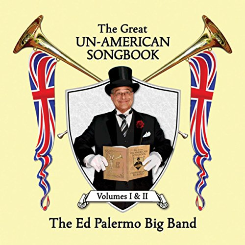 The Ed Palermo Big Band-The Great Un-American Songbook Volumes I and II-(RUNE435-RUNE436)-PROMO-2CD-FLAC-2017-HOUND Download