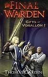 The Final Warden, Thomas Cardin, 1481196839