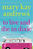 To Live and Die in Dixie (Callahan Garrity)