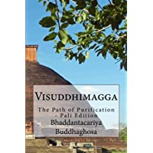 Visuddhimagga: The Path of Purification - Pali Edition