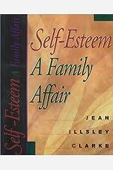 Self-Esteem: A Family Affair Paperback