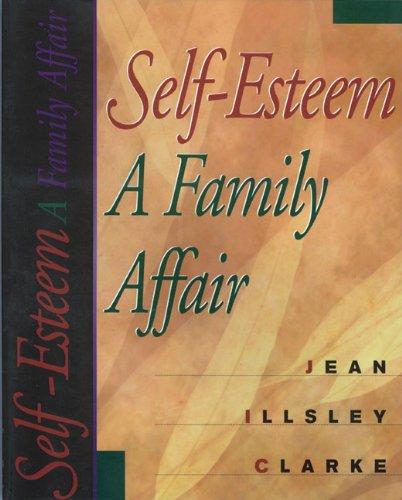 Self-Esteem: A Family Affair