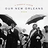 : Our New Orleans: Benefit Album for the Gulf Coast