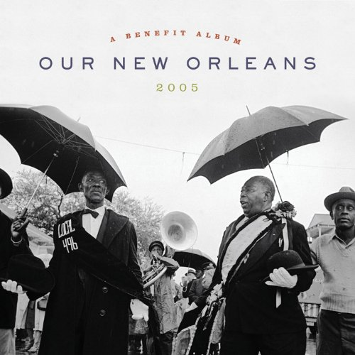 Our New Orleans: Benefit Album for the Gulf Coast by Unknown