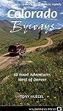 Colorado Byways, Tony Huegel, 0899973256