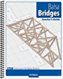 Pitsco Balsa Bridges Teacher's Guide