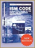 The Ism Code - A Practical Guide to the Legal and Insurance Implications, Anderson, Phil, 1843118858