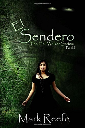 El Sendero (The Hell Walker Trilogy) (Volume 2) ebook