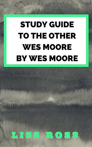 Study Guide to The Other Wes Moore by Wes Moore
