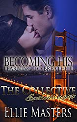 Becoming His, Learning to Breathe: Part Two - The Collective - Season 1