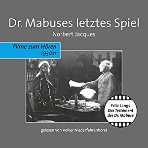 Dr. Mabuses letztes Spiel Hörbuch