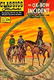 Ox-Bow Incident (Classics Illustrated - GIlberton, #125)