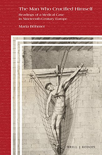The Man Who Crucified Himself (Clio Medica)