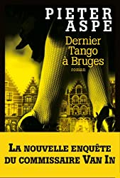 Dernier tango à Bruges (LITT.GENERALE) (French Edition)