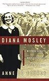 Diana Mosley, Anne De Courcy, 0060565330