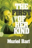 First of Her Kind, Muriel Bart, 0595303455