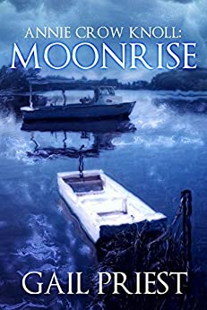 Annie Crow Knoll: Moonrise by [Priest, Gail]
